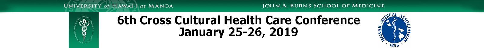 6th Cross Cultural Health Care Conference - Jan. 25-26, 2019